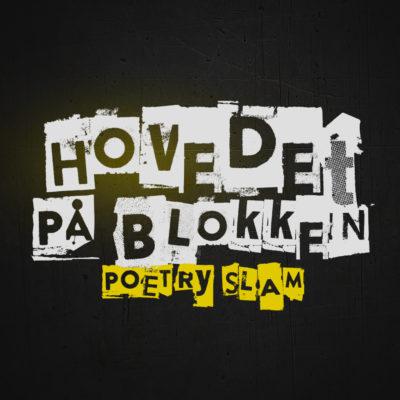 Hovedet på Blokken | Poetry Slam